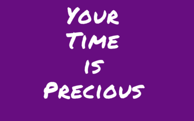 Your Time is Precious